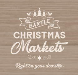 Bartle Christmas Markets - Right On Your Doorstep