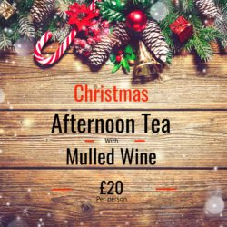 Christmas Afternoon Tea with Mulled Wine £20 Per Person
